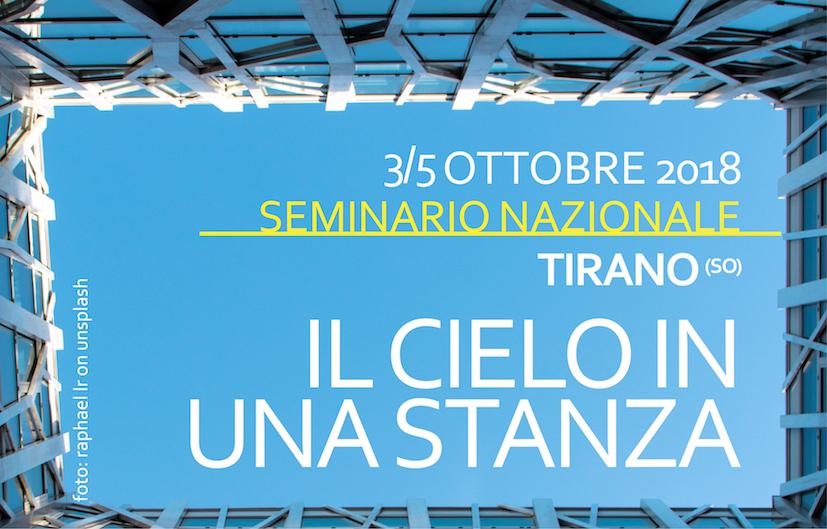 """3/5 Ottobre. Seminario nazionale CICA. """"Il cielo in una stanza"""""""