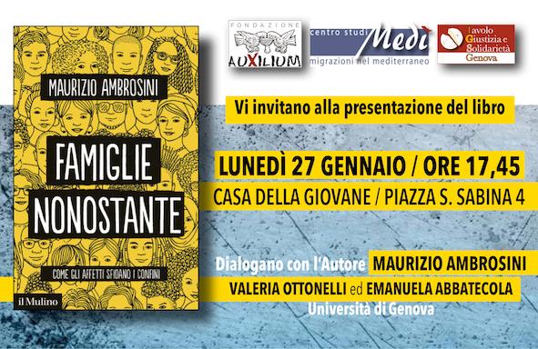 """27 Gennaio 2020. """"Famiglie nonostante. Come gli affetti sfidano i confini"""". Dialogo con Maurizio Ambrosini – Casa della Giovane"""